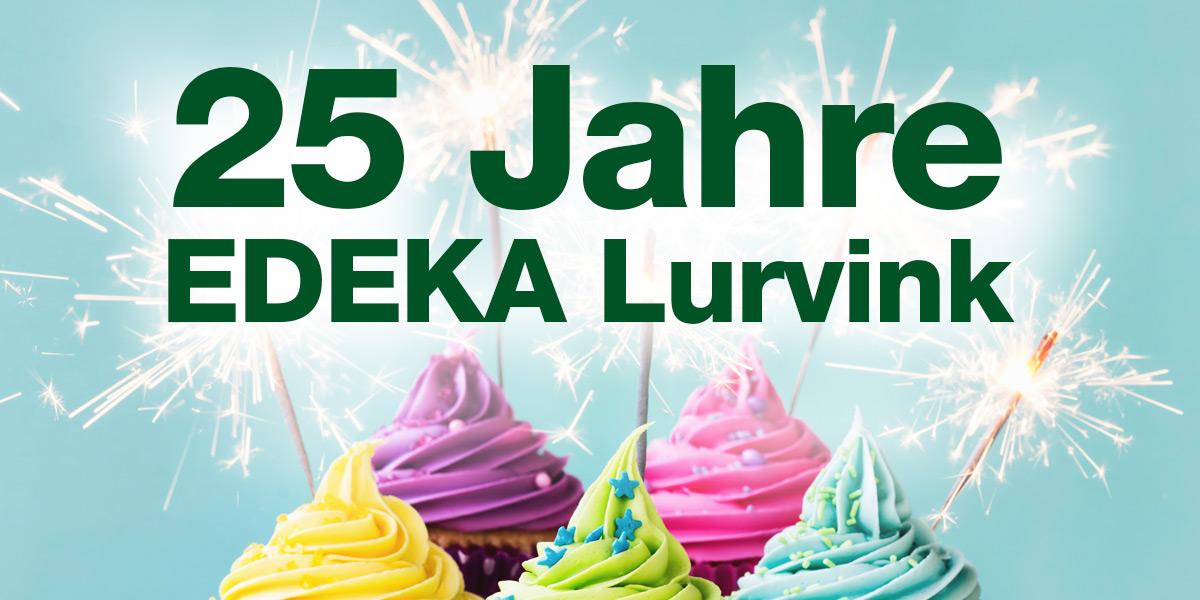 25 Jahre EDEKA Lurvink